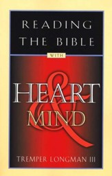 Reading the Bible with Heart & Mind