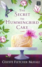 The Secret to Hummingbird Cake, Large Print