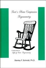 Life of Fred: Fred's Home Companion Trigonometry