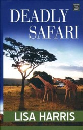 Deadly Safari, Large Print
