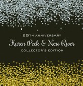 Karen Peck 25th Anniversary: Collector's Edition