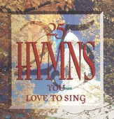25 Hymns You Love To Sing [Music Download]