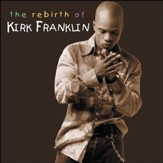 The Rebirth Of Kirk Franklin, Compact Disc [CD]