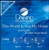 This World Is Not My Home [Music Download]