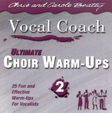 Ultimate Choir Warm-Ups 2 CD