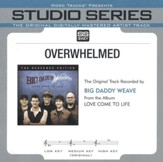 Overwhelmed (Medium Key Performance Track Without Background Vocals) [Music Download]