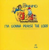 I'm Gonna Praise the Lord, Accompaniment CD