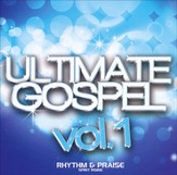 Ultimate Gospel, Volume 1-Rhythm & Praise