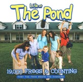 Life At The Pond: 19,000 Frogs & Counting CD