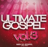 Ultimate Gospel, Volume 3-Men of Gospel