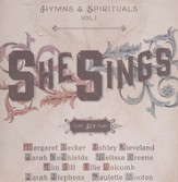 Hymns & Spirituals Volume 1: She Sings