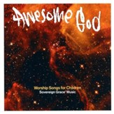 Awesome God: Worship Songs for Children CD  - Slightly Imperfect