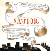 Savior: Celebrating the Mystery of God Become Man CD