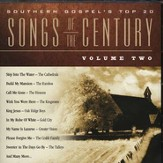 Southern Gospel's Top 20 Songs Of The Century, Volume 2, Compact Disc [CD]