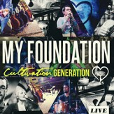Cultivation Generation LIVE: My Foundation