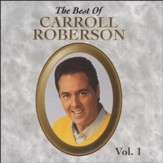 The Best of Carroll Roberson, Volume 1, Compact Disc [CD]