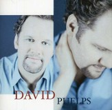 David Phelps CD
