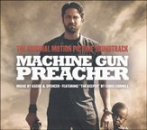Machine Gun Preacher: The Original Motion Picture Soundtrack