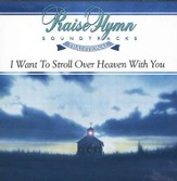 I Want To Stroll Over Heaven With You, Accompaniment CD