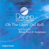 Oh The Glory Did Roll [Music Download]