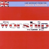 Live Worship from the UK, Volume 2, Compact Disc [CD]