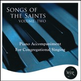 Songs of the Saints, Volume 2
