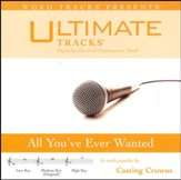 All You've Ever Wanted (Medium Key Performance Track with Background Vocals) [Music Download]