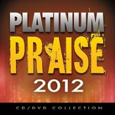 Platinum Praise 2012 CD & DVD