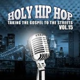 Holy Hip Hop, Volume 15