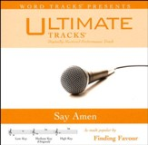 Say Amen (As Made Popular By Finding Favour) [Performance Track] [Music Download]