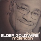 Best of Elder Goldwire McClendon CD