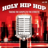 Holy Hip Hop, Volume 16
