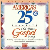 America's 25 Favorite Old-Time Gospel Songs, Volume 4,  Split Track CD