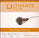 You Won't Let Go (Low Key Performance Track with Background Vocal) [Music Download]