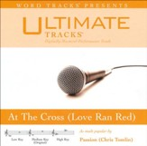 At The Cross (Love Ran Red) [Medium Key Performance Track with Background Vocals] [Music Download]