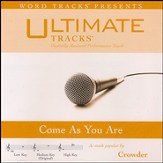 Come As You Are (As Made Popular By Crowder) [Performance Track] [Music Download]