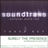 Surely The Presence, Accompaniment CD