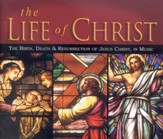 The Life Of Christ, 3 CD set
