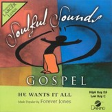 He Wants It All, Accompaniment CD