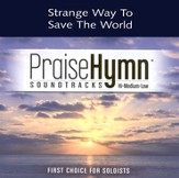 Strange Way To Save The World, Accompaniment CD