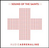 Sound of the Saints [Music Download]