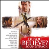 Do You Believe Soundtrack CD
