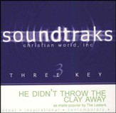 He Didn't Throw the Clay Away [Music Download]