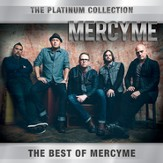 The Platinum Collection: MercyMe