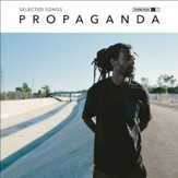 Propaganda: Selected Songs
