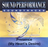 Presence (My Heart's Desire), Accompaniment CD