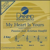 My Heart Is Yours ft. Kristian Stanfill