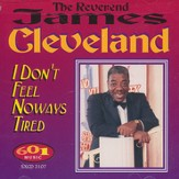 I Don't Feel Noways Tired, Compact Disc [CD]