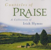 Canticles of Praise: A Collection of Irish Hymns
