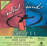 How Awesome Is Our God ft. Yolanda Adams